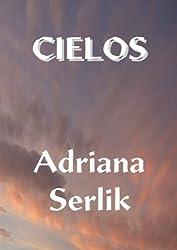 Cielos (Colección La lectora impaciente nº 2)