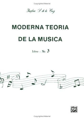 Moderna Teora de La Msica, Bk 3: Spanish Language Edition (Moderna Teoria de La Musica) por Josefina Cruz