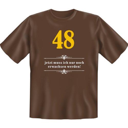 48 - jetzt muss ich nur noch erwachsen werden! Farbe: braun Braun