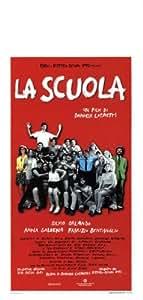 School Poster Movie Italian 13 x 28 In - 34cm x 72cm Silvio Orlando Anna Galiena Fabrizio Bentivoglio Antonio Petrocelli Anita Zagaria
