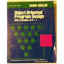 Object Oriented Program Design With Examples in C++
