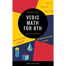 Vedic Math for 8th Class: CBSE Curriculum (English Edition)