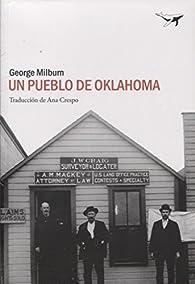 Un pueblo de Oklahoma par George Milburn