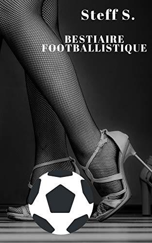 Couverture du livre Bestiaire footballistique