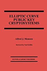 Elliptic Curve Public Key Cryptosystems (The Springer International Series in Engineering and Computer Science)
