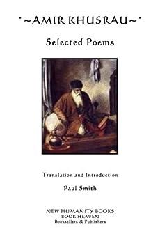 Amir Khusrau: Selected Poems (English Edition) par [Khusrau, Amir]