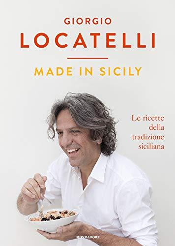 Made in Sicily: Le ricette della tradizione siciliana