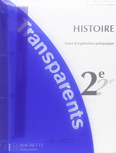 HISTOIRE 2NDE, TRANSPARENTS