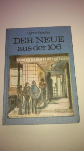 Sigmar Schollak: Der Neue aus der 106