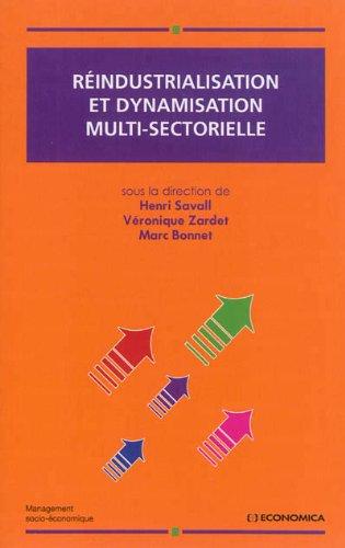 Réindustrialisation et dynamisation multi-sectorielle