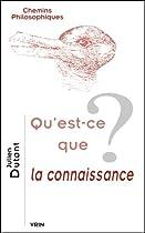 Qu'est-ce que la connaissance?