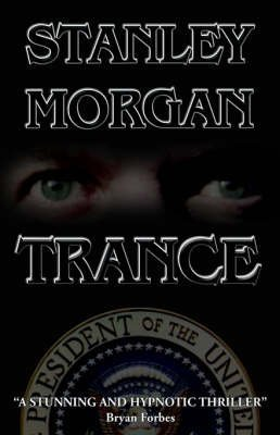trance-by-author-stanley-morgan-published-on-february-2006
