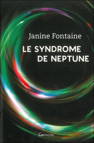 Le syndrome de Neptune par Janine Fontaine