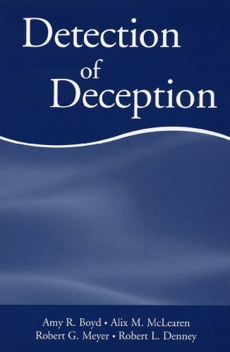 Detection of Deception by Amy R. Boyd (2006-11-26)