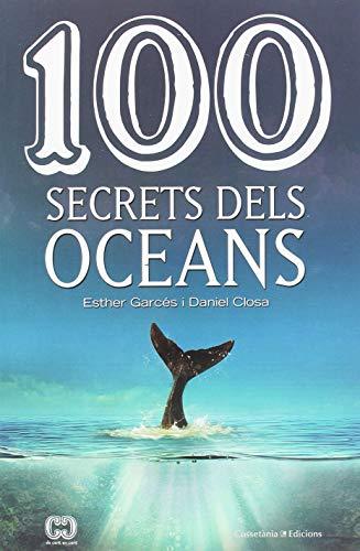 100 Secrets Dels Oceans (De 100 en 100)