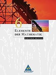 Elemente der Mathematik SI - Ausgabe 2008 für Schleswig-Holstein: Schülerband 6