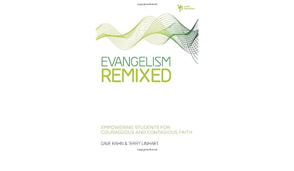 evangelism remixed rahn dave linhart terry d
