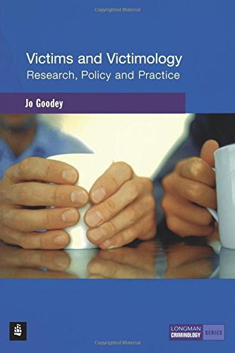 Victims and Victimology:Research, Policy and Practice (Longman Criminology Series)