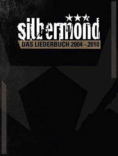 Silbermond - Das Liederbuch 2004-2010: Songbook für Gesang, Klavier, Gitarre