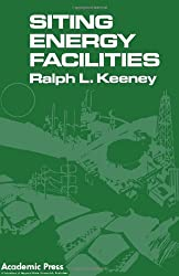 Siting Energy Facilities by Ralph L. Keeney (1980-10-30)