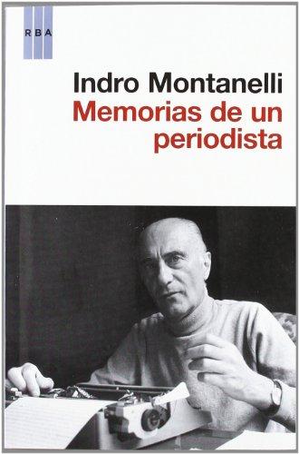 Memorias de un periodista (OTROS NO FICCIÓN) por INDRO MONTANELLI