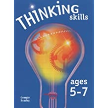 Thinking Skills Ages 5-7 by Georgie Beasley (2004-01-16)
