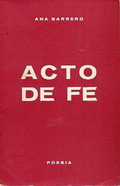 ACTO DE FE. Dedicado por la autora.
