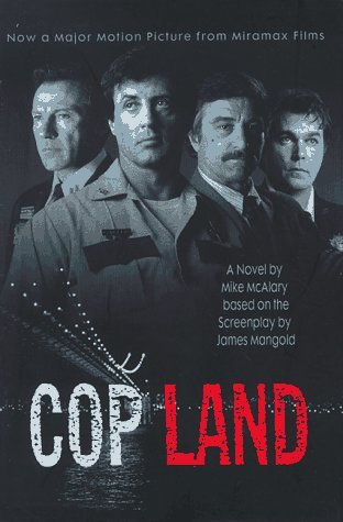 Cop Land: A Novel Based on the Screenplay by James Mangold by Mike Mcalary (1997-08-01)