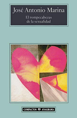 El rompecabezas de la sexualidad (Compactos) por José Antonio Marina