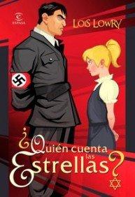 Quien cuenta las estrellas? / Number the Stars (Espasa Juvenil / Juvenile) (Spanish Edition) by Lois Lowry (2009-05-30)