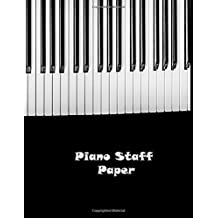 Piano Staff Paper: Piano Manuscript Paper,Clefs Notebook,music sketchbook,Treble Clef And Bass Clef Empty 12 Staff
