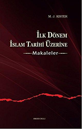 Ilk Dönem Islam Tarihi Üzerine - Makaleler