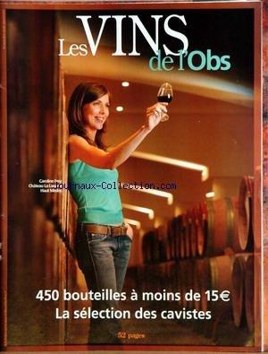 NOUVEL OBS LES VINS (LE) - 450 BOUTEILLES A MOINS