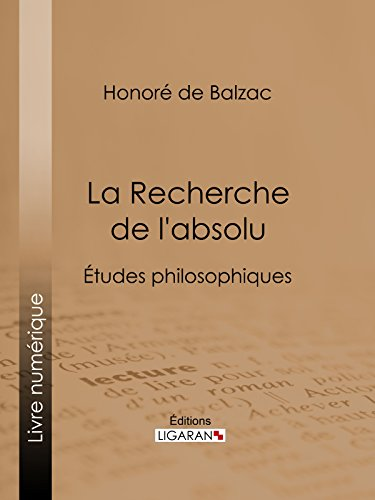 La Recherche de l'absolu: Études philosophiques