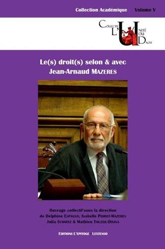 Les Droit(s) selon & avec Jean-Arnaud Mazeres