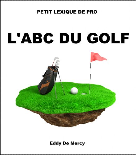 L'ABC DU GOLF par Eddy De Mercy