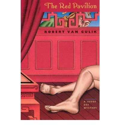By Gulik, Robert Hans Van ( Author ) [ The Red Pavilion: A Judge Dee Mystery (Univ of Chicago PR) By Apr-2005 Paperback