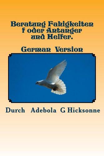 beratung-fahigkeiten-f-oder-antanger-und-helfer-german-paperback-edition