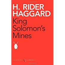 King Solomon's Mines by Haggard (2012-10-11)