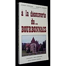 À la découverte du Bourbonnais