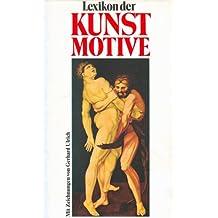 Lexikon der Kunstmotive. Antike und christliche Welt