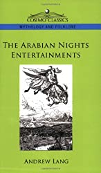 The Arabian Nights Entertainments by Andrew Lang (2005-12-01)