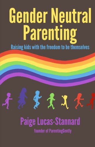 Gender Neutral Parenting: Raising kids with the freedom to be themselves