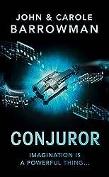 Conjuror: Orion Chronicles by John Barrowman (2016-07-01)