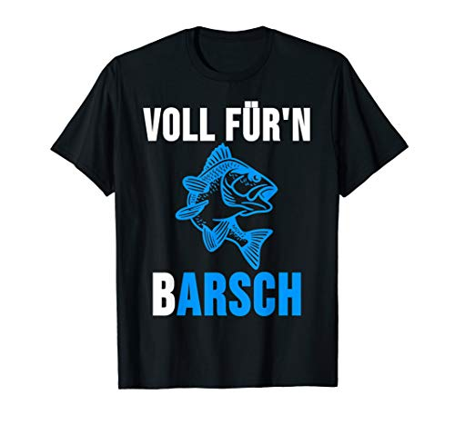 Voll für'n Barsch Shirt Angler Angeln Fischer Geschenk