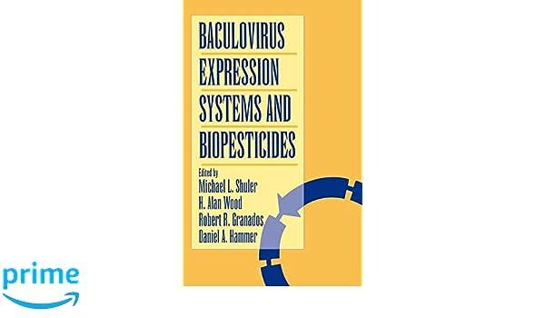 Baculovirus Expression Systems and Biopesticides: Amazon co