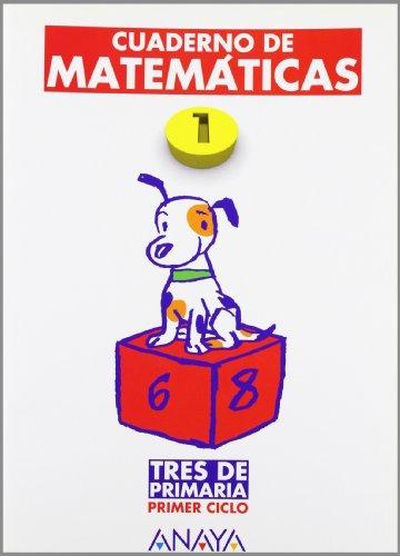 Cuaderno de matematicas 1 / Math Workbook: Tres De Primaria