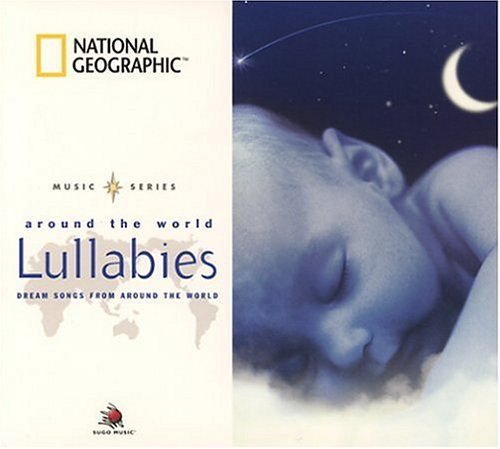 national-geographic-lullabies-dream-songs-from-around-the-world