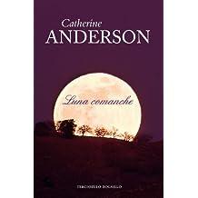 Luna comanche (Terciopelo Bolsillo (Paperback)) (Spanish Edition) by Catherine Anderson (2011-09-01)
