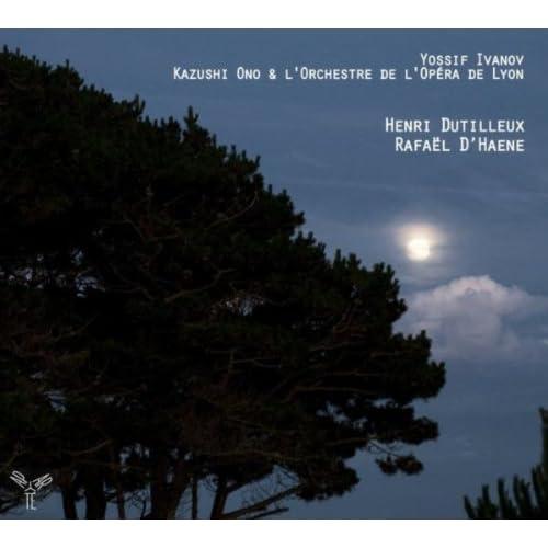 Dutilleux & D'Haene: Concertos et nocturne pour violon et orchestre